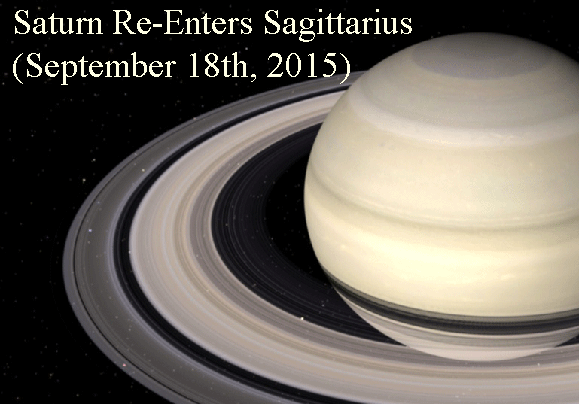 Saturn Re-Enters Sagittarius (September 18th, 2015)