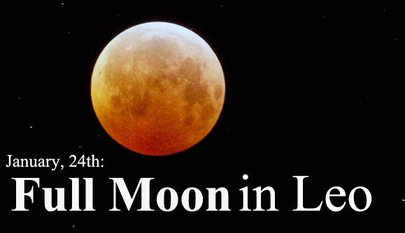 January, 24th: Full Moon in Leo – Be Original, Be Creative!