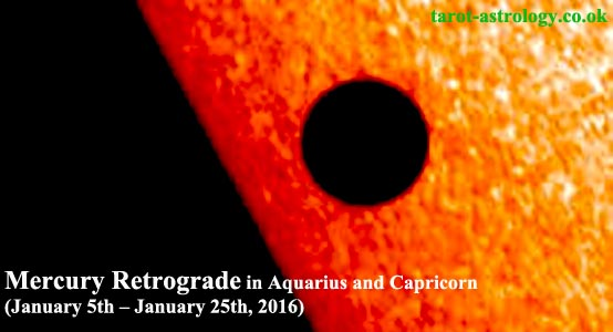 Mercury Retrograde in Aquarius and Capricorn (January 5th – January 25th, 2016)