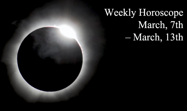 Weekly Horoscope: March, 7th – March, 13th, 2016: Planetary Overview and Good Days for Zodiac Signs