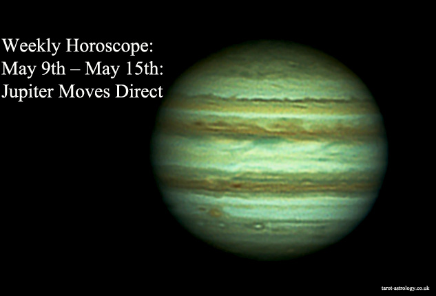 Weekly Horoscope May 9th May 15th Jupiter