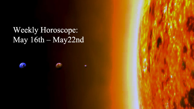 Weekly Horoscope: May 16th – May22nd: Sun in Gemini, Full Moon and Mercury Direct