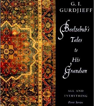 Beelzebub s Tales to His Grandson Gurdjieff