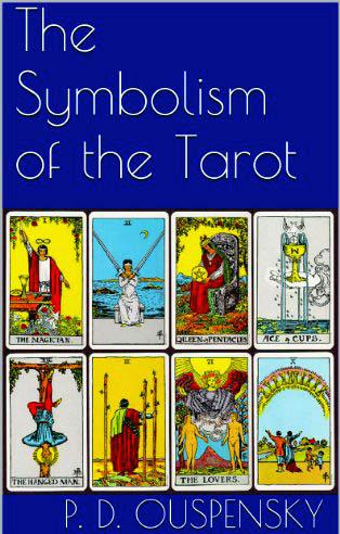 The Symbolism of the Tarot Ouspensky