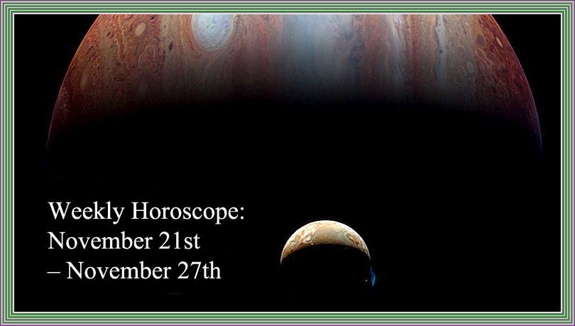 weekly-horoscope-november-21st-november-27th