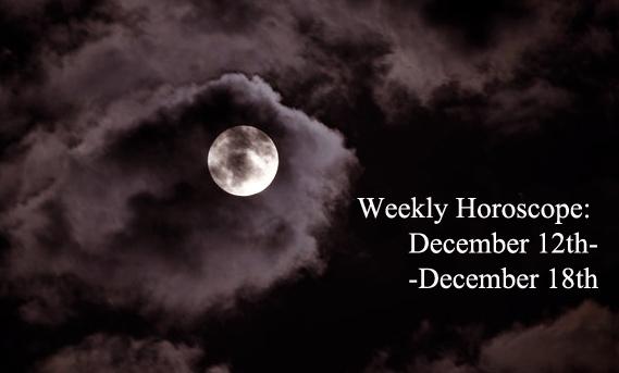 weekly-horoscope-december-12th-december-18th