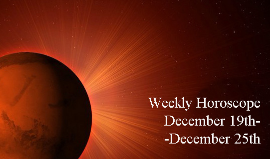 Weekly Horoscope: December 19th-December 25th
