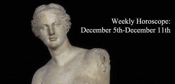 Weekly Horoscope: December 5th-December 11th