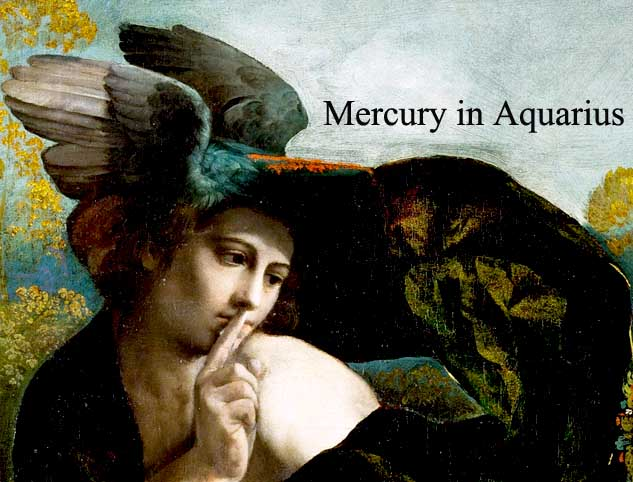 Mercury in Aquarius 2017