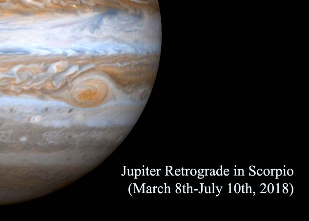 Jupiter Retrograde in Scorpio (March 8th-July 10th, 2018)