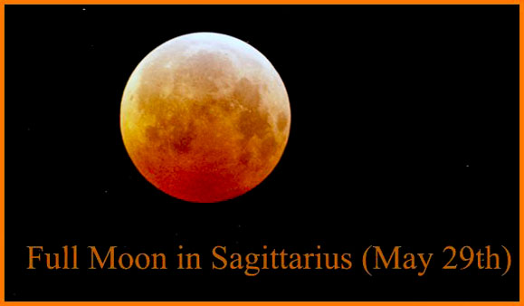 Full Moon in Sagittarius (May 29th, 2018): Big Picture Thinking