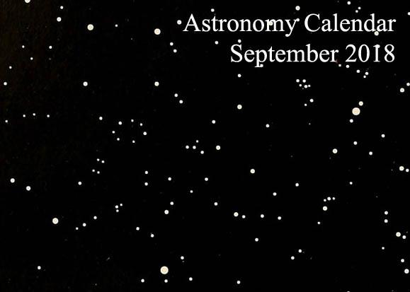 Astronomy Calendar September 2018