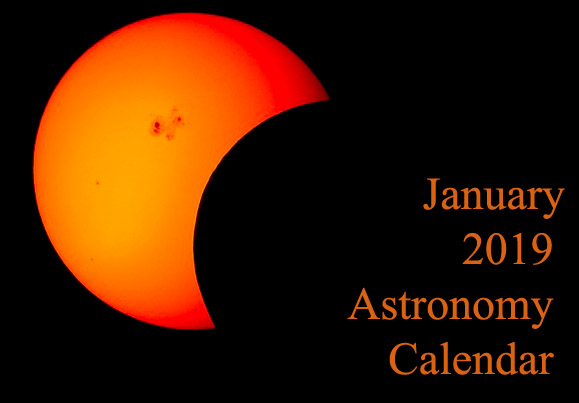 January 2019 Astronomy Calendar – Celestial Events