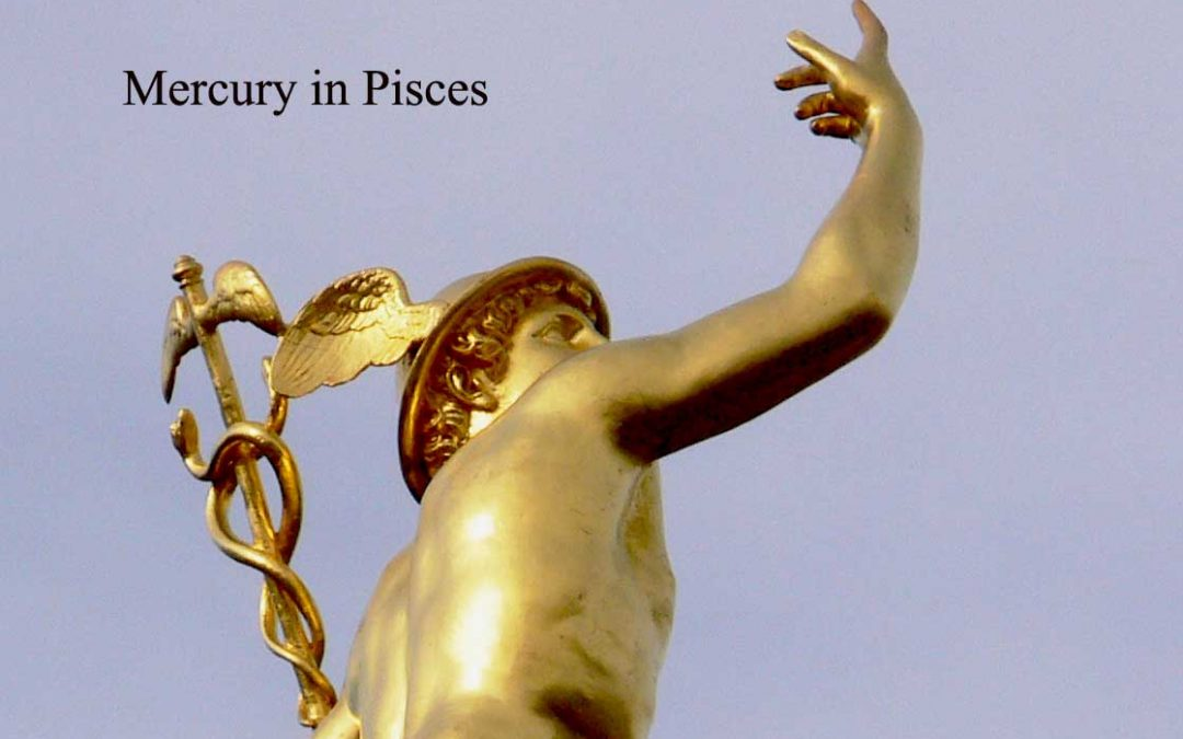 Mercury in Pisces (February 10th-April 17th): More Empathetic