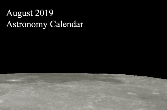 August 2019 Astronomy Calendar – Celestial Events