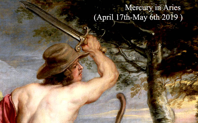 Mercury in Aries for Each Zodiac Sign: April 17th-May 6th 2019