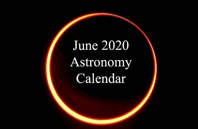 June 2020 Astronomy Calendar – Celestial Events
