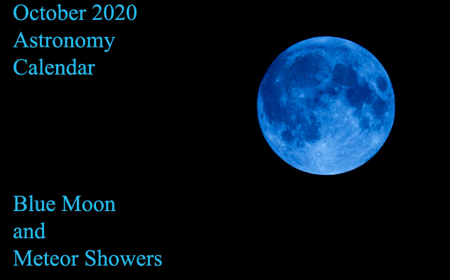 October 2020 Astronomy Calendar: Blue Moon and Meteor Showers