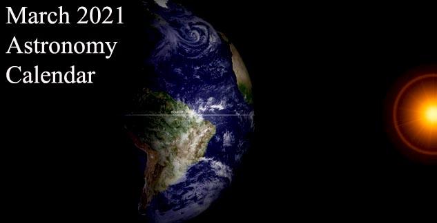 March 2021 Astronomy Calendar